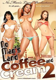 "Adult entertainment movie ""No Man's Land: Coffee And Cream 2"" starring Avy Lee Roth, Jada Fire & Chandler. Produced by Metro Media Entertainment."