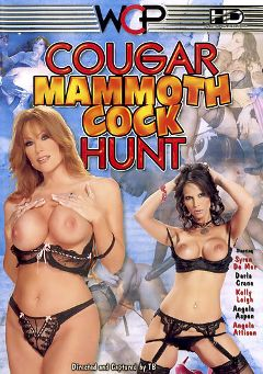 "Adult entertainment movie ""Cougar Mammoth Cock Hunt"" starring Syren De Mer, Darla Crane & Angela Aspen. Produced by West Coast Productions."
