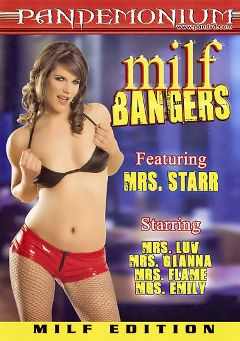 "Adult entertainment movie ""Milf Bangers"" starring Bobbi Starr, Emily George & Gianna Michaels. Produced by Pandemonium."