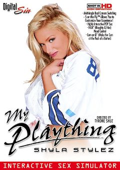 "Adult entertainment movie ""My Plaything: Shyla Stylez"" starring Shyla Stylez & Erik Everhard. Produced by Digital Sin."
