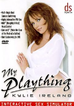 "Adult entertainment movie ""My Plaything: Kylie Ireland"" starring Kylie Ireland & Erik Everhard. Produced by Digital Sin."
