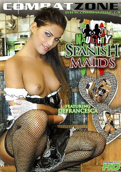 "Adult entertainment movie ""Naughty Spanish Maids"" starring Defrancesca Gallardo, Alex Romero & Mia Leone. Produced by Combat Zone."