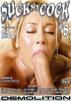 "Adult entertainment movie ""Suck My Cock 8"" starring Leah Moore, Laeh Lexington & Vixen (I). Produced by Demolition Pictures."