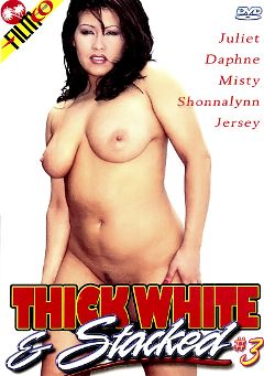 "Adult entertainment movie ""Thick White And Stacked 3"" starring Juliet, Jersey & Rick. Produced by Filmco."