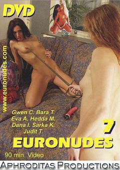 "Adult entertainment movie ""Euronudes 7"" starring Sarka K., Dana I. & Hedda M.. Produced by Aphroditas Productions."