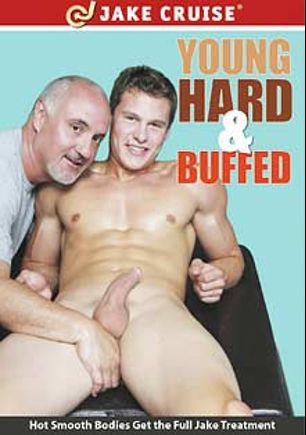 Young Hard And Buffed, starring Pat Bateman, Jake Cruise, J.B. Downs, Zane Reynolds and Zack Cook, produced by Jake Cruise Media.