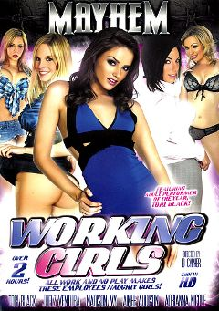 "Adult entertainment movie ""Working Girls"" starring Aimee Addison, Juelz Ventura & Madison Ivy. Produced by Mayhem XXX."