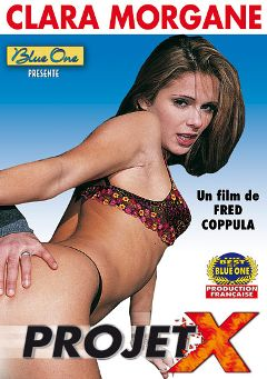 "Adult entertainment movie ""Projet X - French"" starring Clara Morgane, Titof & Estelle Desanges. Produced by Blue One."