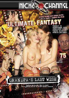 "Adult entertainment movie ""Grandpa's Last Wish"". Produced by Niche Channel."