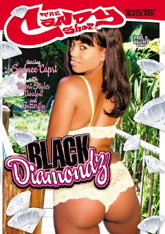 "Adult entertainment movie ""Black Diamondz"" starring Sydnee Capri, Butterfly & Kapri Styles. Produced by Candy Shop."