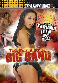 "Adult entertainment movie ""Transsexual Big Bang"" starring Juliana Mel, T Girl Whore & Anthony Huimmeniz. Produced by Ultimate T-Girl Productions."