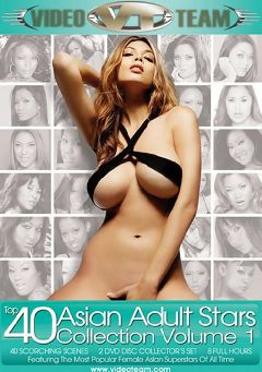 "Adult entertainment movie ""Top 40 Asian Adult Stars Collection"" starring Tera Patrick, Alan Jognson & Asa Akira. Produced by Video Team."