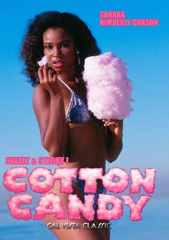 "Adult entertainment movie ""Cotton Candy"" starring Sahara, Erica Fox & Jerica Fox. Produced by Cal Vista Classic."