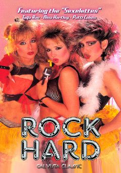 "Adult entertainment movie ""Rock Hard"" starring Patty Cake (Classic), Taija Rae & Nina Hartley. Produced by Cal Vista Classic."