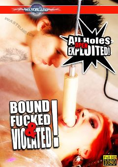 "Adult entertainment movie ""Bound Fucked And Violated"" starring Slave Debbie. Produced by Wasteland Studios."