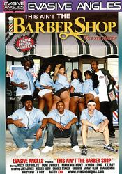Straight Adult Movie This Ain't The Barber Shop