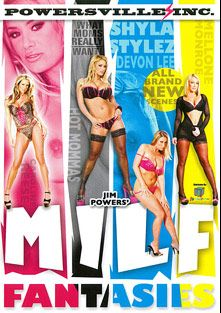 Milf Fantasies, starring Mellanie Monroe, Carolyn Reese, Devon Lee and Shyla Stylez, produced by Powersville Inc.