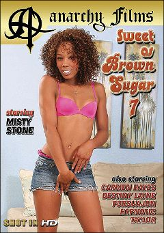 "Adult entertainment movie ""Sweet As Brown Sugar 7"" starring Misty Stone, Taylor Layne & Destiny Lane. Produced by Anarchy Films."