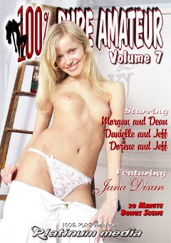 "Adult entertainment movie ""100 Percent Pure Amateur 7"" starring Jana Dixen, Dorene & Danielle. Produced by Platinum Media."