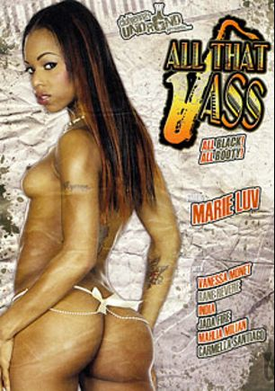 All That Jass, starring Marie Luv, Carmella Santiago, Rane Revere, Jason Brown, Vanessa Monet, Mahlia Milian, Nat Turner, Tyler Knight, Jada Fire and India, produced by Club Jenna Undrgnd and Club Jenna.