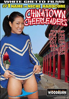 "Adult entertainment movie ""Chinatown Cheerleaders"" starring Nyla Thai, Lily Thai & Asia. Produced by White Ghetto."