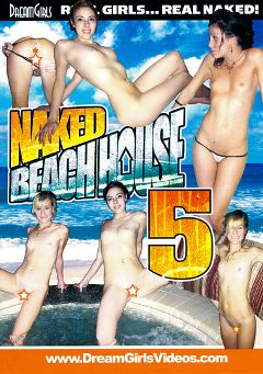 "Adult entertainment movie ""Naked Beach House 5"". Produced by Dream Girls."