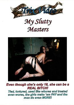"Adult entertainment movie ""My Slutty Masters"" starring Crissy Cox & Briana Fox. Produced by Trix Productions."