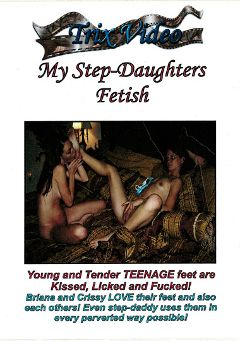 "Adult entertainment movie ""My Step-Daughters Fetish"" starring Briana Fox, Crissy Cox & Felicia Morgan. Produced by Trix Productions."