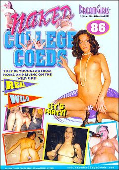 "Adult entertainment movie ""Naked College Coeds 86"". Produced by Dream Girls."