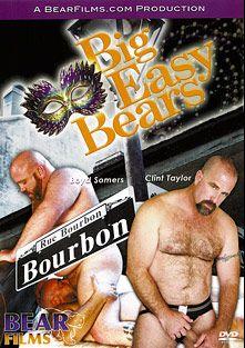 Big Easy Bears, starring Cajun Luby, Boyd Somers, Clint Taylor, Gus Ericson, Cliff Douglas, Robert Elephante, Ross Scott, Jimmy Z. and Sean Fox, produced by Bear Films.