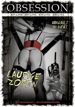 "Adult entertainment movie ""Obsession: Laufige Zofen"" starring Abigail. Produced by MEGA-FILM."