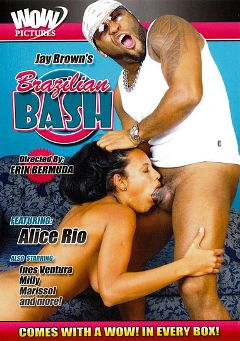 "Adult entertainment movie ""Jay Brown's Brazilian Bash"" starring Alice Rio, Marissol & Milly. Produced by Wow Pictures."
