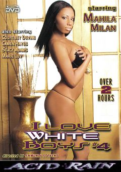 "Adult entertainment movie ""I Love White Boys 4"" starring Mahlia Milian, Stacy Adams & Carmen Hayes. Produced by Acid Rain."