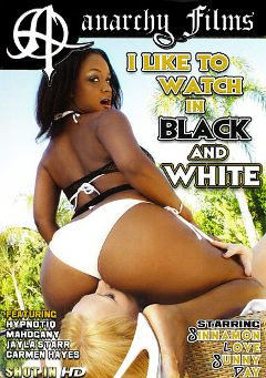 "Adult entertainment movie ""I Like To Watch In Black And White"" starring Sinnamon Love, Rico Shades & Joe Jett. Produced by Anarchy Films."