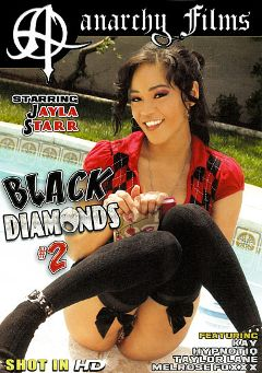 "Adult entertainment movie ""Black Diamonds 2"" starring Jayla Starr, Taylor Layne & Jonny Slim. Produced by Anarchy Films."