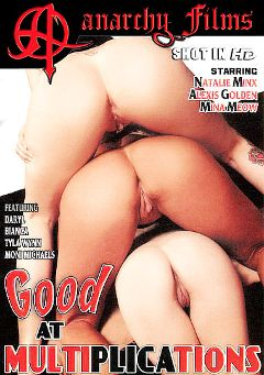 "Adult entertainment movie ""Good At Multiplications"" starring Alexis Golden, Mina Meow & Natalie Minx. Produced by Anarchy Films."