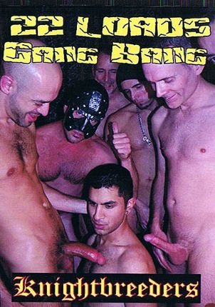 Gay Adult Movie 22 Loads Gang Bang