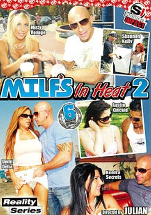 MILFS In Heat 2, starring Misty Vonage, Kendra Secrets, Demi Delia, Shannon Kelly, Austin Kincaid, Regan Anthony, Johnny Sins, Barry Scott and Tommy Gunn, produced by Sudden Impact.