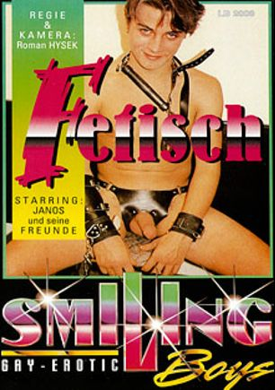 Fetisch, starring Janos and Freunde, produced by Man's Best Media.