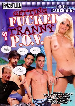 "Adult entertainment movie ""Getting Fucked By A Tranny P.O.V."" starring Dray Andrade, Rafa Junior & Rick Soares. Produced by Robert Hill Releasing Co.."
