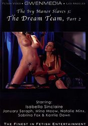 Straight Adult Movie The Ivy Manor Slaves 3: The Dream Team Part 2