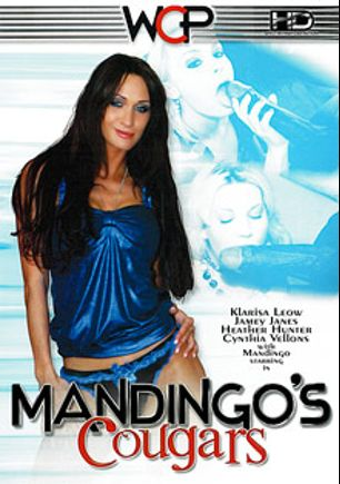 Mandingo's Cougars, starring Klarisa Leow, Jamey Janes, Cynthia Vellons, Heather Hunter, Mandingo and Jamie James, produced by West Coast Productions and Mandingo.