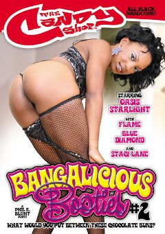 "Adult entertainment movie ""Bangalicious Booties 2"" starring Oasis Starlight, Blu Diamond & Flame (II). Produced by Candy Shop."