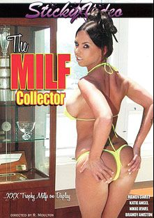 The MILF Collector, starring Katie Angel, Nikki Jewel, Brandy Aniston, Tatum Pierce and Mandy Sweet, produced by Sticky Video.