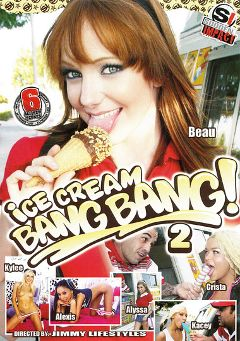 "Adult entertainment movie ""Ice Cream Bang Bang 2"" starring Allyssa Hall, Crista Moore & Beau Marie. Produced by Antigua Pictures."
