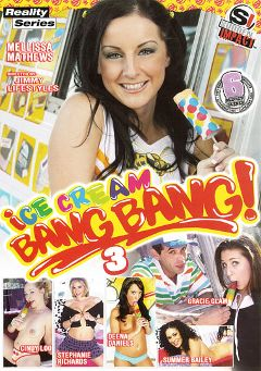"Adult entertainment movie ""Ice Cream Bang Bang 3"" starring Melissa Matthews, Cindy Loo & Gracie Glam. Produced by Sudden Impact."