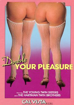 "Adult entertainment movie ""Double Your Pleasure"" starring Brooke Young, Taylor Young & J. Hartman. Produced by Cal Vista Classic."