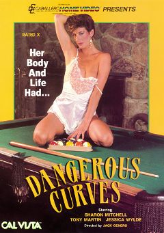 "Adult entertainment movie ""Dangerous Curves"" starring Sharon Mitchell, Tami Lee Curtis & Jennifer Noxt. Produced by Cal Vista Classic."
