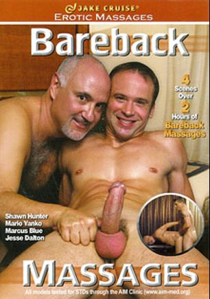 Bareback Massages, starring Jesse Dalton, Jake Cruise, Shawn Hunter, Marcus Adams and Mario Yanko, produced by Jake Cruise Media.