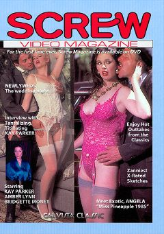 "Adult entertainment movie ""Screw Video Magazine"" starring Kay Parker, Bridgette Monet & Amber Lynn. Produced by Cal Vista Classic."